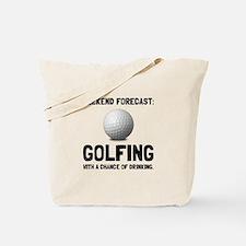 Weekend Forecast Golfing Tote Bag
