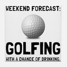 Weekend Forecast Golfing Tile Coaster