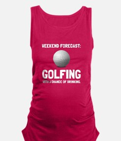 Weekend Forecast Golfing Maternity Tank Top