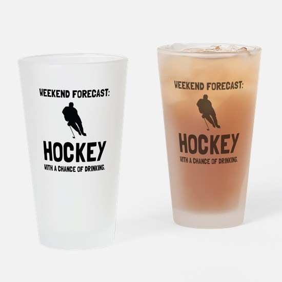 Weekend Forecast Hockey Drinking Glass