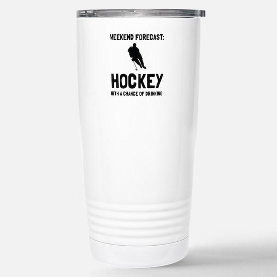 Weekend Forecast Hockey Travel Mug