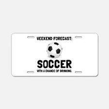 Weekend Forecast Soccer Aluminum License Plate