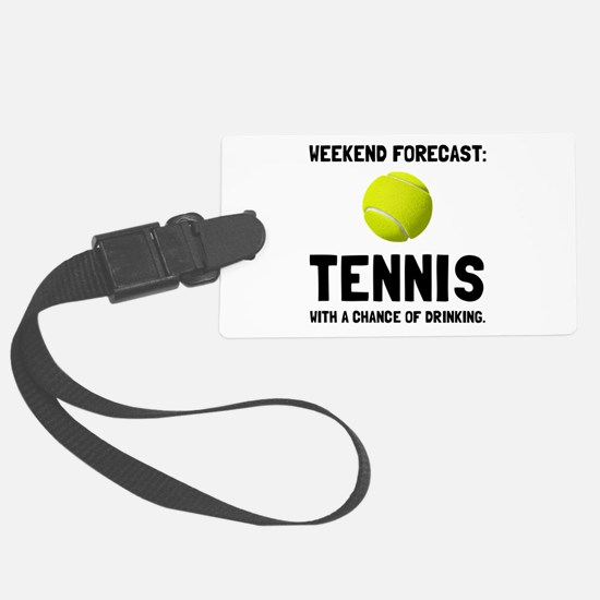 Weekend Forecast Tennis Luggage Tag