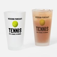 Weekend Forecast Tennis Drinking Glass