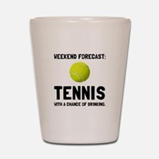 Weekend Forecast Tennis Shot Glass