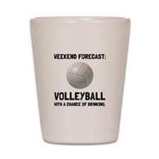 Weekend Forecast Volleyball Shot Glass