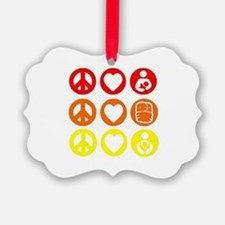 Peace Love and everything! Ornament