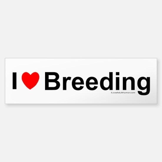 Breeding Sticker (Bumper)