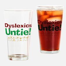 Dyslexics Untie! Drinking Glass
