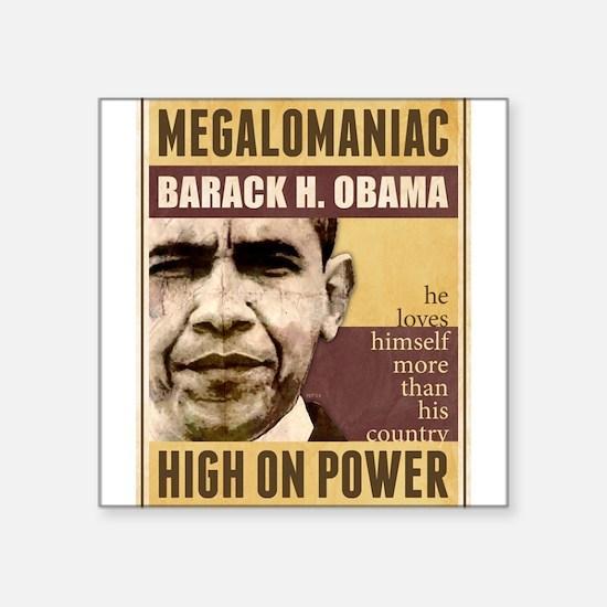 """Cute Obama dictator Square Sticker 3"""" x 3"""""""