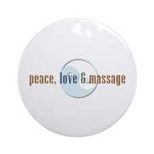 Peace, Love and Massage Ornament (Round)