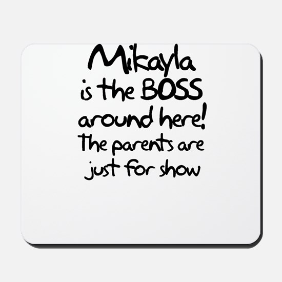 Mikayla is the Boss Mousepad