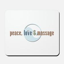 Peace, Love and Massage Mousepad