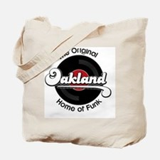 Oakland Home of Funk Tote Bag