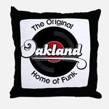 Oakland Home of Funk Throw Pillow