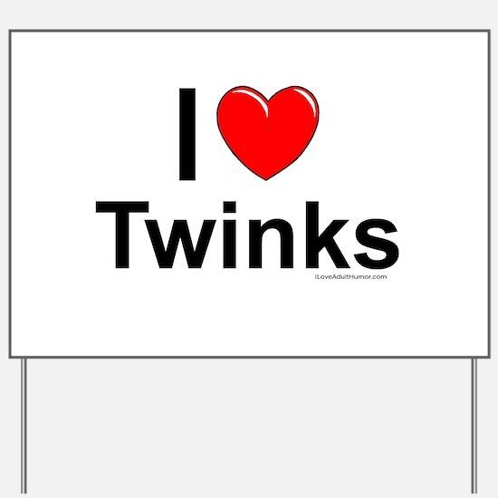 Twinks Yard Sign