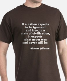 Jefferson on Ignorance and Freedom T-Shirt