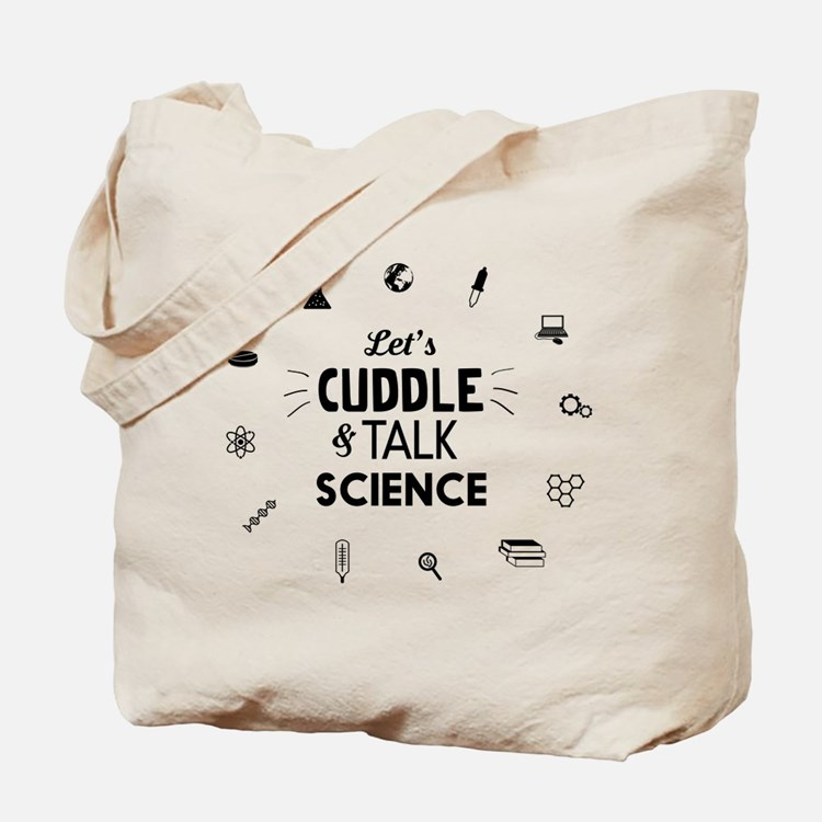 Lets cuddle and talk science icons T-shirts Tote B