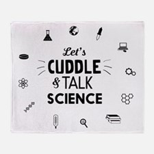 Lets cuddle and talk science icons T-shirts Throw