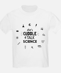 Lets cuddle and talk science icons T-shirts T-Shir
