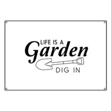 Life is a garden dig in Banner