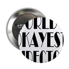 "World's Okayest Director 2.25"" Button"