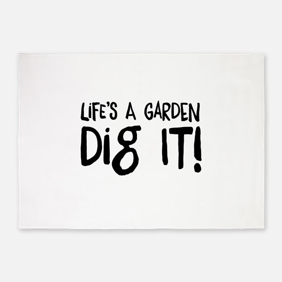 Life's a garden dig it 5'x7'Area Rug