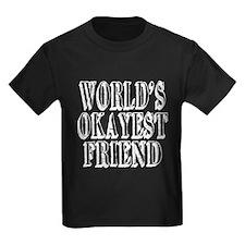 World's Okayest Friend T