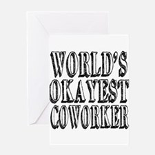World's Okayest Coworker Greeting Card
