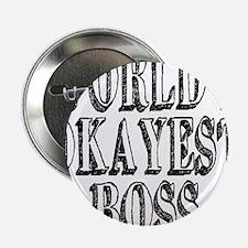 """World's Okayest Boss 2.25"""" Button"""