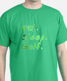 Eat. Sleep. Golf. - T-Shirt