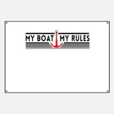 My boat my rules Banner