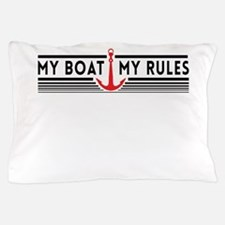 My boat my rules Pillow Case