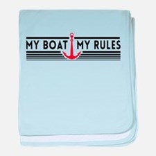 My boat my rules baby blanket
