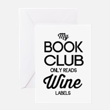 My book club only reads wine labels Greeting Cards