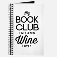 My book club only reads wine labels Journal