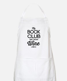 My book club only reads wine labels Apron
