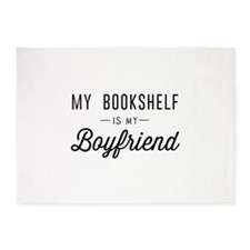 My book shelf is my boyfriend 5'x7'Area Rug