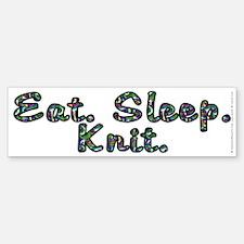 Eat. Sleep. Knit - Bumper Bumper Sticker