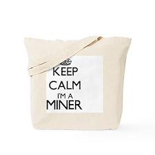 Keep calm I'm a Miner Tote Bag