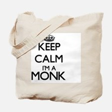 Keep calm I'm a Monk Tote Bag