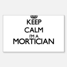 Keep calm I'm a Mortician Decal