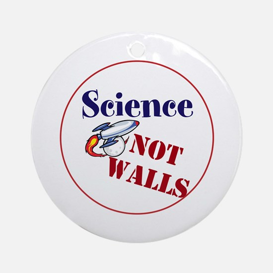 Science Not Walls, Round Ornament