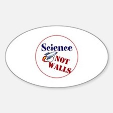 Science Not Walls, Decal