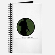 Shh...I'm being Tactical Journal