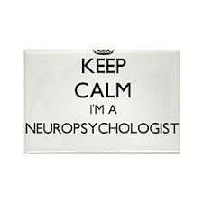 Keep calm I'm a Neuropsychologist Magnets