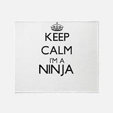 Keep calm I'm a Ninja Throw Blanket