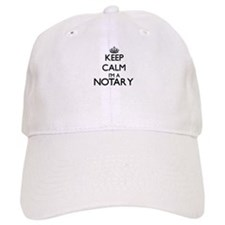 Keep calm I'm a Notary Baseball Cap
