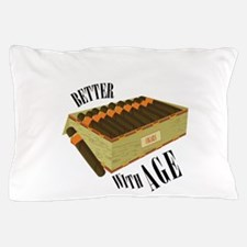 Better With Age Pillow Case
