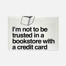 i'm not to be trusted in a bookstore with a credit
